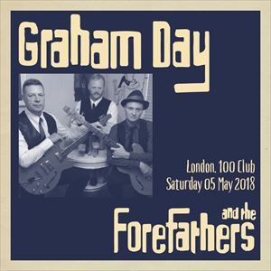 GRAHAM DAY & THE FOREFATHERS