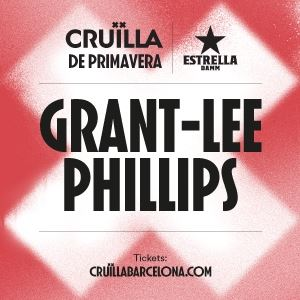 Grant-Lee Phillips (Cruïlla Primavera 2020)