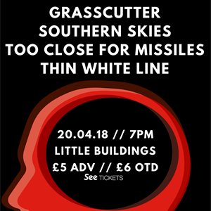 Grasscutter /Southern Skies & Special Guests