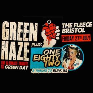 Green Haze + One Eighty Two