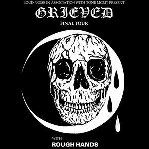 Grieved & Rough Hands