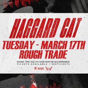 Haggard Cat - Rough Trade, Bristol