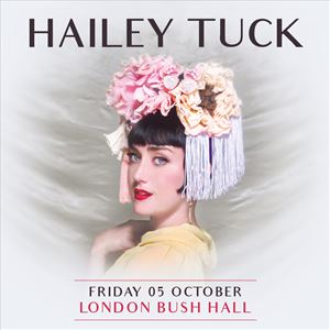 SJM Concerts presents Hailey Tuck plus Support
