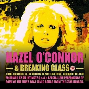 Hazel O'Connor & Breaking Glass