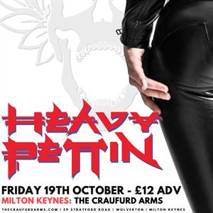 Heavy Pettin / 19.10.18 / Milton Keynes