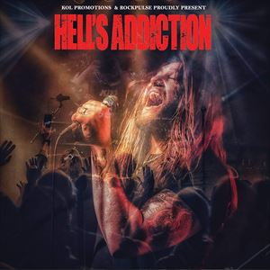 Hell's Addiction + Guests