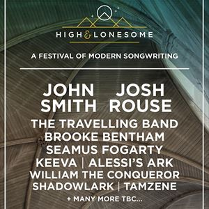 High & Lonesome 2017 feat John Smith + Josh Rouse