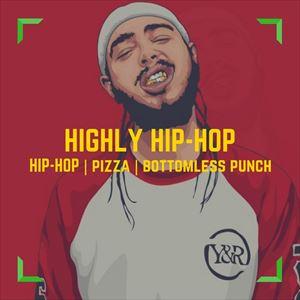 Highly Hip-Hop - Hip-Hop vs Dancehall Pizza Party