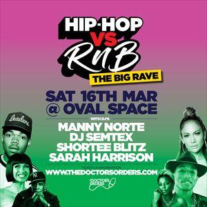 Hip-Hop vs RnB - THE BIG RAVE