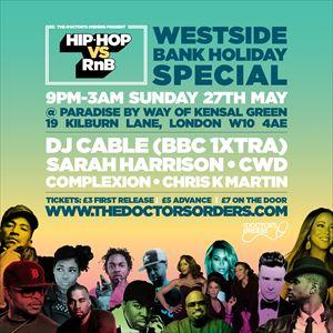 Hip-Hop vs RnB - Westside Bank Holiday Special