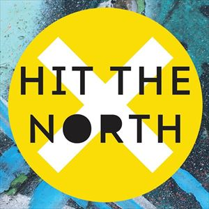 Hit The North - Early Bird Tickets