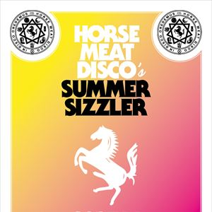 Horse Meat Disco's Summer Sizzler