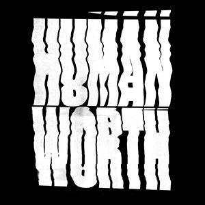Human Worth w/ Cattle, Modern Tech, Lump Hammer...