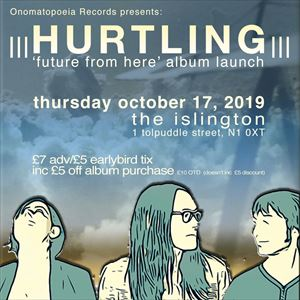 Hurtling - Future From Here album launch