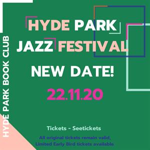 Hyde Park Jazz Festival (New Date)