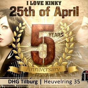 I Love Kinky ''5 Year Anniversary''