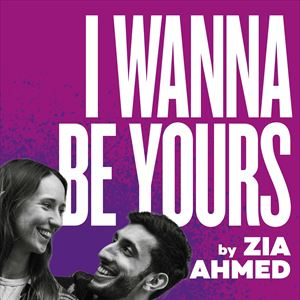 I Wanna Be Yours by Zia Ahmed