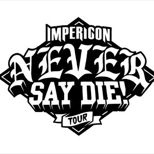 Impericon Never Say Die! Tour 2019 - Manchester