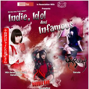 Indie, Idol and Infamous Tour