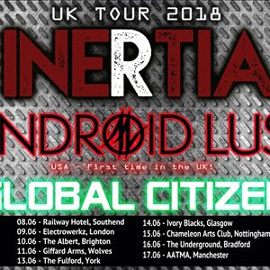 Inertia / Android Lust / Global Citizen