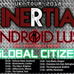 Inertia + Android Lust + Global Citizen