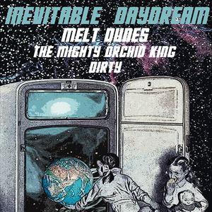 Inevitable Daydream + Melt Dunes