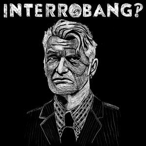 Interrobang?! (ex Chumbawamba)