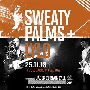 Jager Curtain Call: Sweaty Palms + Lylo