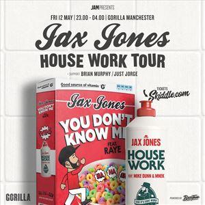 JAM PRESENTS JAX JONES - HOUSE WORK TOUR