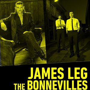 James Leg + The Bonnevilles