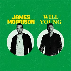 James Morrison And Will Young