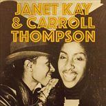 Janet Kay & Carroll Thompson