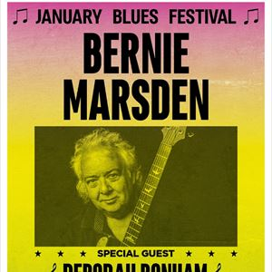 January Blues Festival - BERNIE MARSDEN
