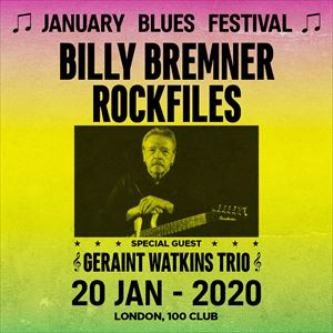 January Blues Festival - BILLY BREMNER'S ROCKFILES