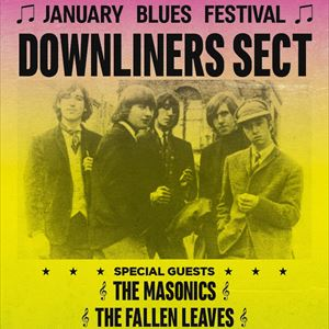DOWNLINERS SECT + The Masonics + The Fallen Leaves