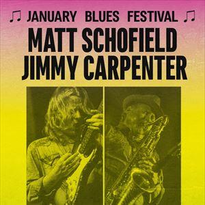 January Blues Festival - MATT SCHOFIELD