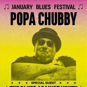 January Blues Festival - POPA CHUBBY