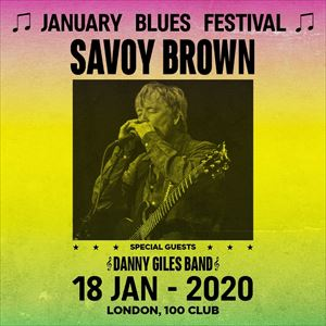 January Blues Festival - SAVOY BROWN