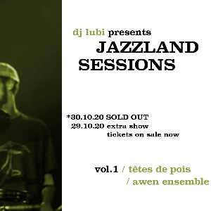 Jazzland Sessions Vol 1 - Tetes De Pois - 2nd Show