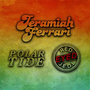 Jeramiah Ferrari | RedEyed Jedi | Polar Tide