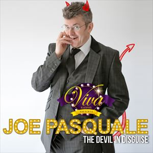 Joe Pasquale: The Devil In Disguise