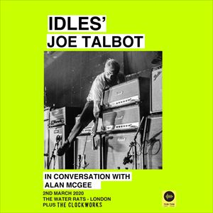 Joe Talbot (IDLES) in Conversation with Alan McGee