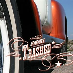 Johnny Trashed - Johnny Cash Tribute