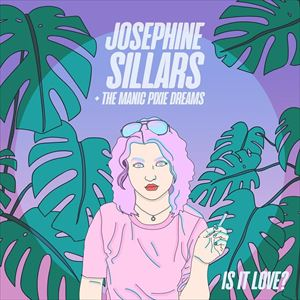 Josephine Sillars & The Manic Pixie Dreams