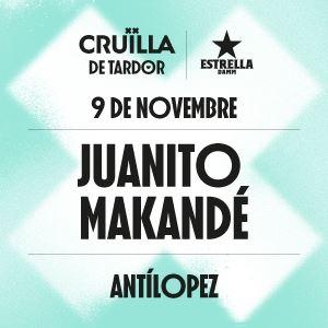 JUANITO MAKANDÉ + ANTILOPEZ (Cruïlla Tardor 2019)