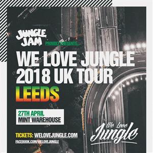Jungle Jam Presents We Love Jungle