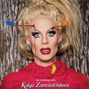 An Evening With Katya Zamolodchikova