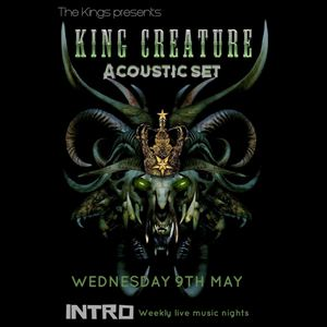 King Creature Accoustic Set @ The Kings Falmouth