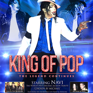 KING OF POP: The Legend Continues... Starring Navi