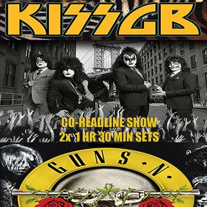 KISS GB (Dressed To Kill) +GUNS N ROSES EXPERIENCE